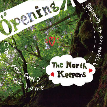 ノースキーパース「Opening 」The North Keepers CD