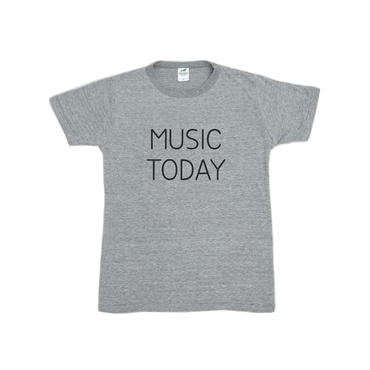 MUSIC TODAY(gray)