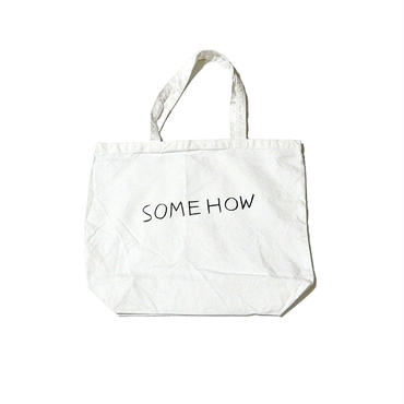 SOMEHOW(totebag)