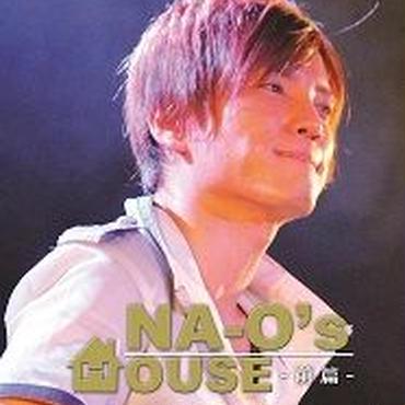 LIVE DVD『NA-O's HOUSE 前編 @amHALL 2013.7.21』