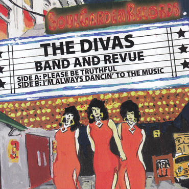 THE DIVAS - PLEASE BE TRUTHFUL / I'M ALWAYS DANCIN' TO THE MUSIC / 7inch