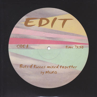 MURO / EDIT -Bites & Pieces mixed together- / CD