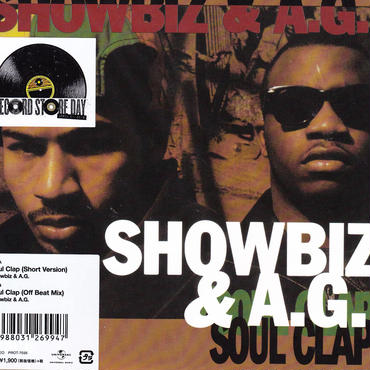 Showbiz & A.G. / Soul Clap (Short Version) / Soul Clap (Off Beat Mix ) / 7inch