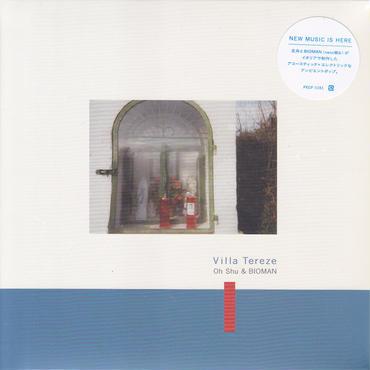 Oh Shu & BIOMAN / Villa Tereze / CD