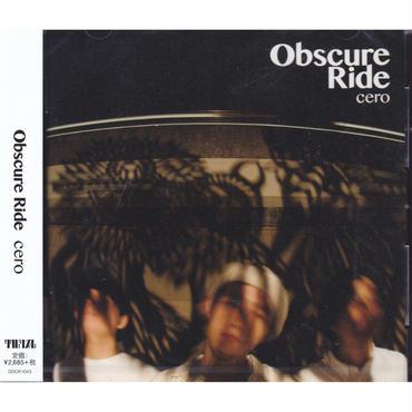 cero / Obscure Ride / CD