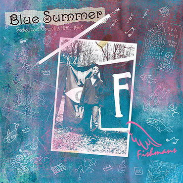 FISHMANS / BLUE SUMMER ~ Selected Tracks 1991-1995 ~/ LP