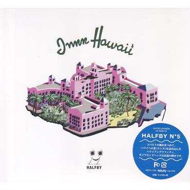 HALFBY / INNN HAWAII / CD