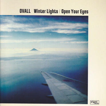 OVALL  /Winter Lights / Open Your Eyes / 7inch