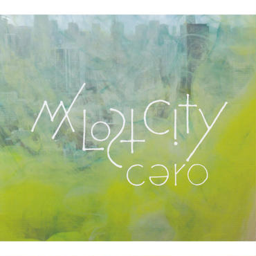 cero / My Lost City  / CD