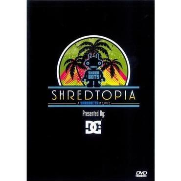DC presents Shred Bots 「SHREDTOPIA」DVD