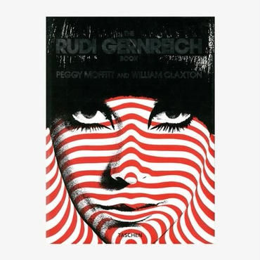 THE  RUDI GERNREICH  BOOK     /PEGGY MOFFIT AND WILLIAM CLAXTON