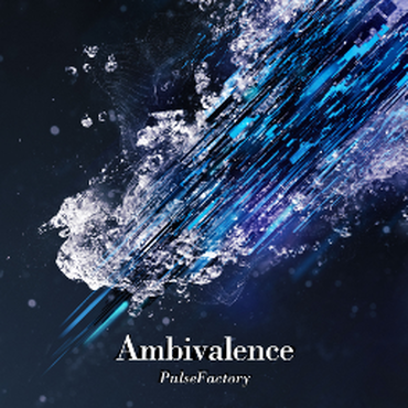2nd single 『Ambivalence』