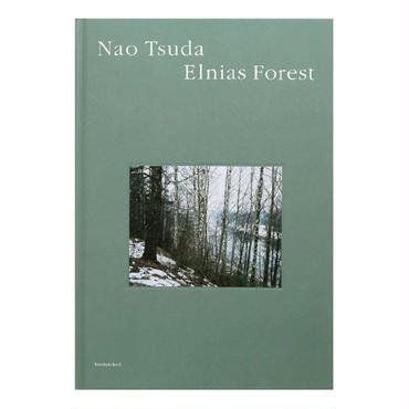 Elnias Forest / 津田直