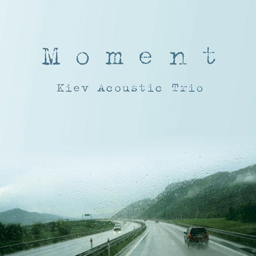 Moment / Kiev Acoustic Trio