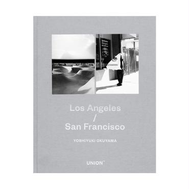 Los Angeles/San Francisco / 奥山由之
