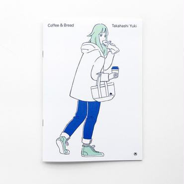 Coffee & Bread / 高橋由季