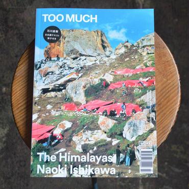 TOO MUCH Magazine 石川直樹特集