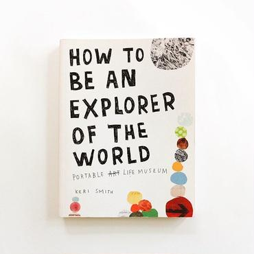 『How to be an Explorer of the World』