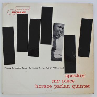 Horace Parlan Quintet – Speakin' My Piece(Blue Note – BLP 4043)mono