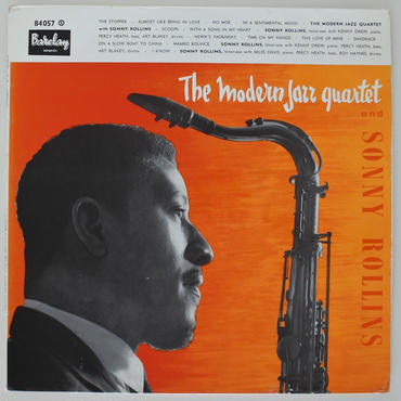Sonny Rollins – Sonny Rollins With The Modern Jazz Quartet( 仏 Barclay ‎– 84057)mono