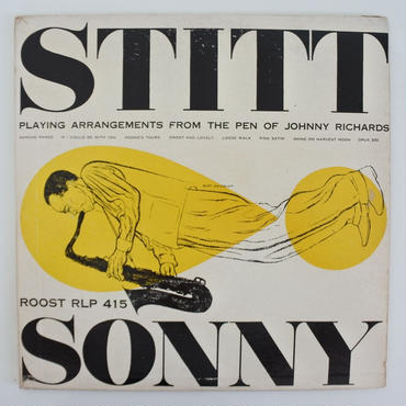 Sonny Stitt - Sonny Stitt Plays Arrangements from the Pen of Johnny Richards(Roost RLP 415)mono