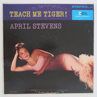 April Stevens / Teach Me Tiger (Imperial LP 12055) stereo