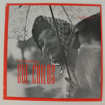 Sue Childs - Introducing Sue Childs(Studio 4 - SS 200)mono