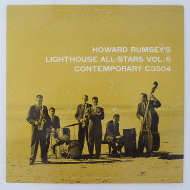 Howard Rumsey's Lighthouse All-Stars ‎– Vol. 6(Contemporary Records ‎– C 3504)mono