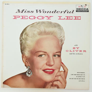 Peggy Lee with Sy Oliver And His Orchestra ‎– Miss Wonderful(Decca ‎– DL 8816)mono