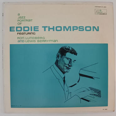 Eddie Thompson ‎– A Jazz Portrait Of Eddie Thompson (Regina Records ‎ R 299) mono