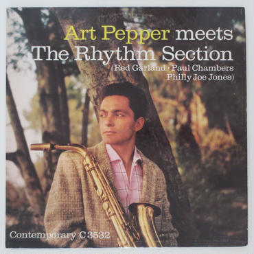 Art Pepper – Meets The Rhythm Section(Contemporary Records ‎– C 3532)mono