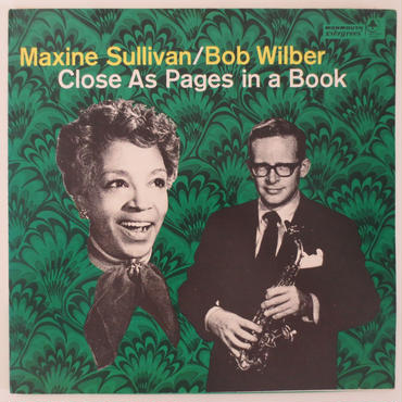 Maxine Sullivan / Bob Wilber ‎– Close As Pages In A Book(Monmouth Evergreen ‎– MES 6919)stereo