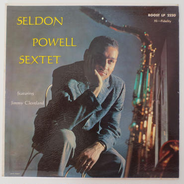 Seldon Powell ‎– Seldon Powell Sextet Featuring Jimmy Cleveland(Roost ‎– LP 2220)mono
