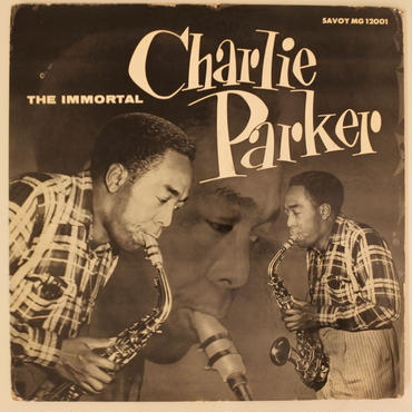 Charlie Parker ‎– The Immortal Charlie Parker(Savoy Records ‎– MG 12001)mono