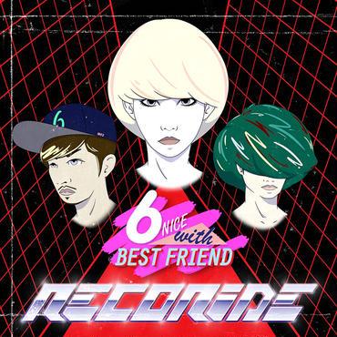 レコライド 6周年記念盤 【6 NICE with BEST FRIEND】
