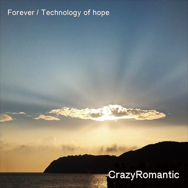 Forever/Technology of hope