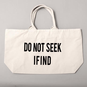 DO NOT SEEK I FIND