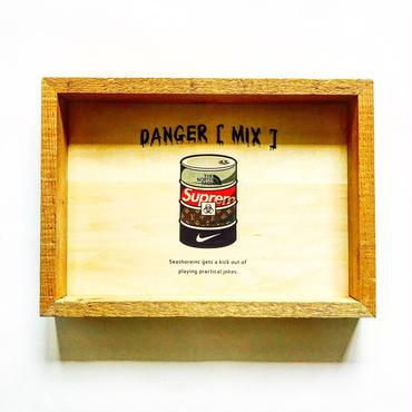 wood board [DANGER]