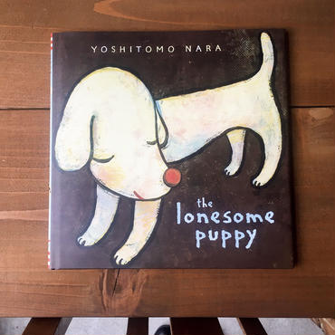 奈良美智  /   [The Lonesome Puppy] Book