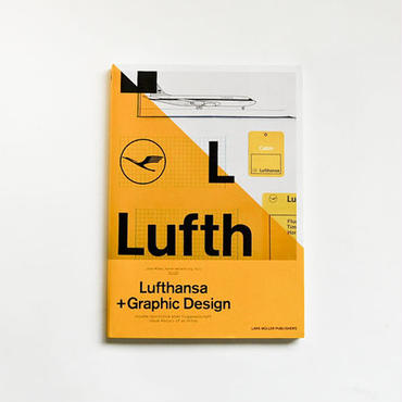 Lars Muller Publishers A5/05 Lufthansa and Graphic Design
