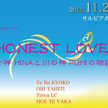 11/25(日)タヒチアンストーリー「HONEST LOVE 〜女神HINAと川の神PUHIの物語〜」横浜公演【学生チケット】