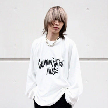 """COMMUNICATION MUSE"" LONG SLEEVE TEE【WHT】"