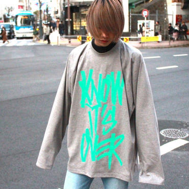 I KNOW IT'S OVER LONG SLEEVE  TEE【GRY】