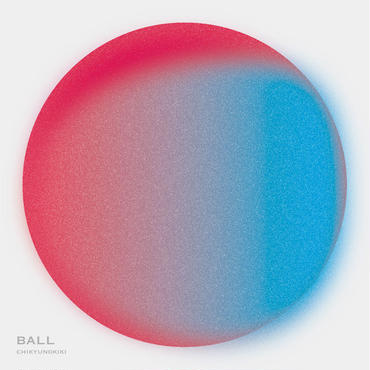 「BALL」chikyunokiki , 2016 , CD