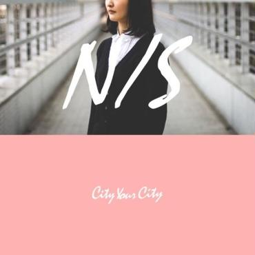 「N/S」City Your City, 2017, CD
