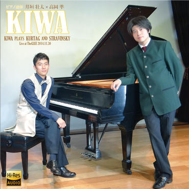 【カード販売】KIWA / KIWA PLAYS KURTAG AND STRAVINSKY  Live Recording at THE GLEE 2014.12.2