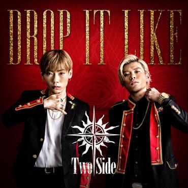 """1st Single """"DROP IT LIKE"""""""