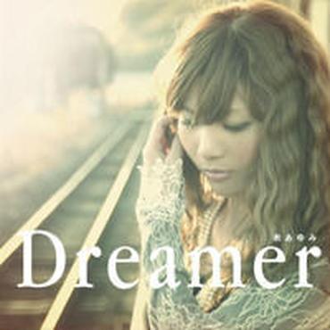 糸あゆみ  1st Single 「 Dreamer 」