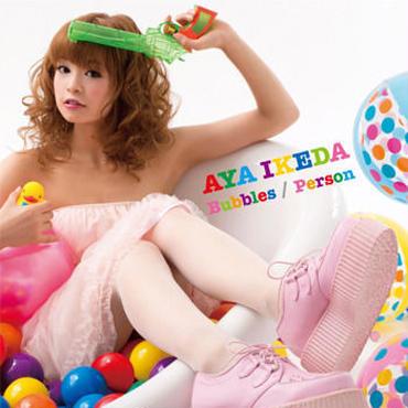 池田彩  Single 「Bubbles / Person」