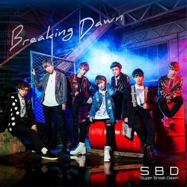 Super Breake Dawn  デビューミニアルバム「Breaking Dawn」